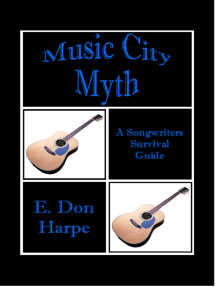 Music City Myth A Songwriter's Survival Guide