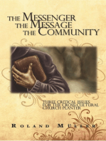 The Messenger, the Message and the Community