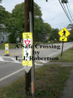 A Safe Crossing