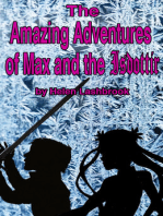 The Amazing Adventures of Max & the Isdottir