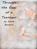 Through the Eyes of a Teenager