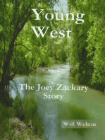 """""""The Young West"""" The Joey Zackary Story"""