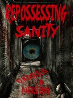 Repossessing Sanity