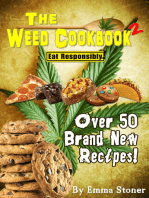 The Weed Cookbook 2 - Medical Marijuana Recipes, Cannabis Cooking Tips & Killer Brownies [HOLIDAY EDITION]