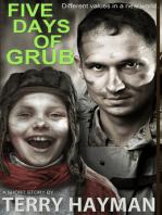 Five Days of Grub