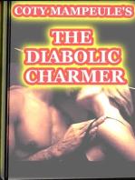 The Diabolic Charmer