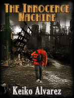 The Innocence Machine
