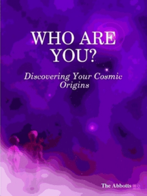 Who Are You?: Discovering Your Cosmic Origins