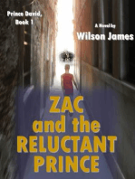 Zac and the Reluctant Prince, Book 1 of Prince David series