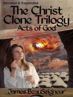The Christ Clone Trilogy - Book Three