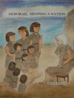 Deborah, Shaping A Nation