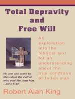 Total Depravity and Free Will
