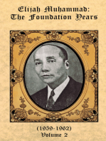 The Foundation Years of Elijah Muhammad Vol. 2