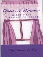 Open A Window- Alzheimer's Caregiver Handbook