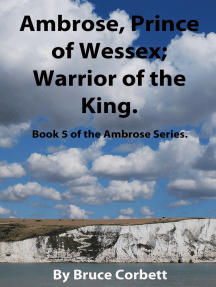 Ambrose, Prince of Wessex; Warrior of the King.