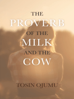 The Proverb of the Milk and the Cow