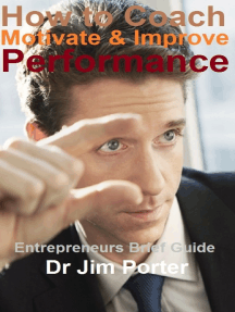 How to Coach, Motivate and Improve Performance