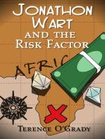 Jonathon Wart and the Risk Factor
