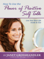How To Use the Power of Positive Self Talk