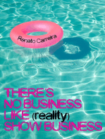 There's No Business Like (reality) Show Business