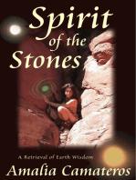 Spirit of the Stones