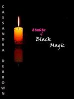 A little bit of Black Magic