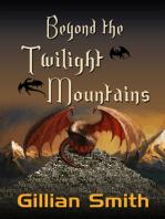 Beyond the Twilight Mountains