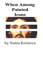 When Among Painted Icons