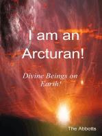 I am an Arcturan!