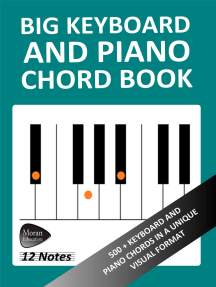 Big Keyboard and Piano Chord Book: 500+ Keyboard and Piano Chords in a Unique Visual Format