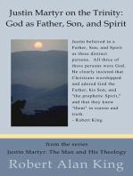 Justin Martyr on the Trinity