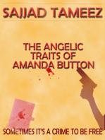 The Angelic Traits of Amanda Button