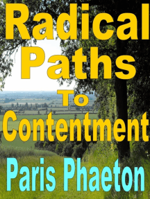 Radical Paths To Contentment