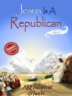 Jesus Is A Republican