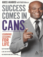 Succes Comes In Cans