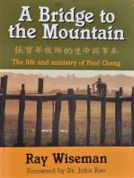 A Bridge to the Mountain