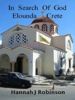 In search of God, Elounda Crete