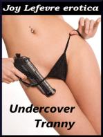 Undercover Tranny