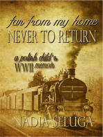 Far From My Home, Never to Return