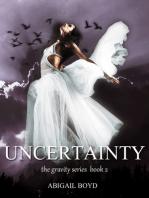 Uncertainty (Gravity series, 2)