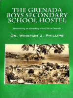 The Grenada Boys Secondary School Hostel: Reminiscing on a boarding school life in Grenada.
