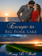 Escape to Big Fork Lake