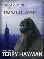 Reclaiming His Inner Ape