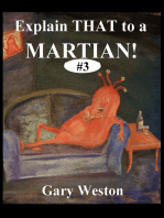 Explain That To A Martian 3