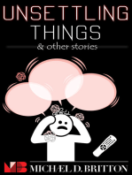 Unsettling Things & Other Stories