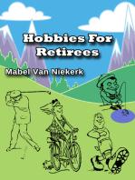 Hobbies For Retirees