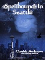 Spellbound In Seattle