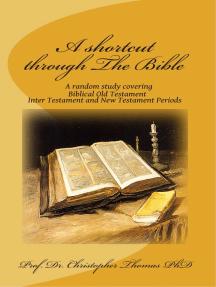 A Shortcut Through The Bible