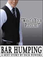 Bar Humping