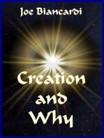 Creation & Why